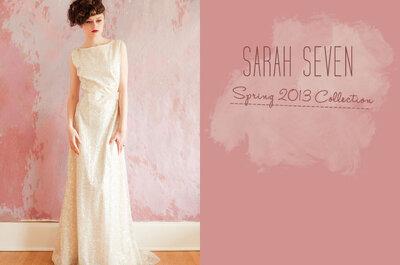 Inspirate con la nueva colección de vestidos de novia Sarah Seven 2013