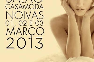 Salão CasaModa Noivas 2013: principais tendências, desfiles e muito bom gosto