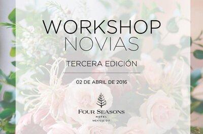 La 3ª edición del Workshop para Novias ¡ya está aquí! La mejor experiencia que NO puedes perderte