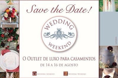 Wedding Weekend 2015: confira todos os descontos e confirme presença!