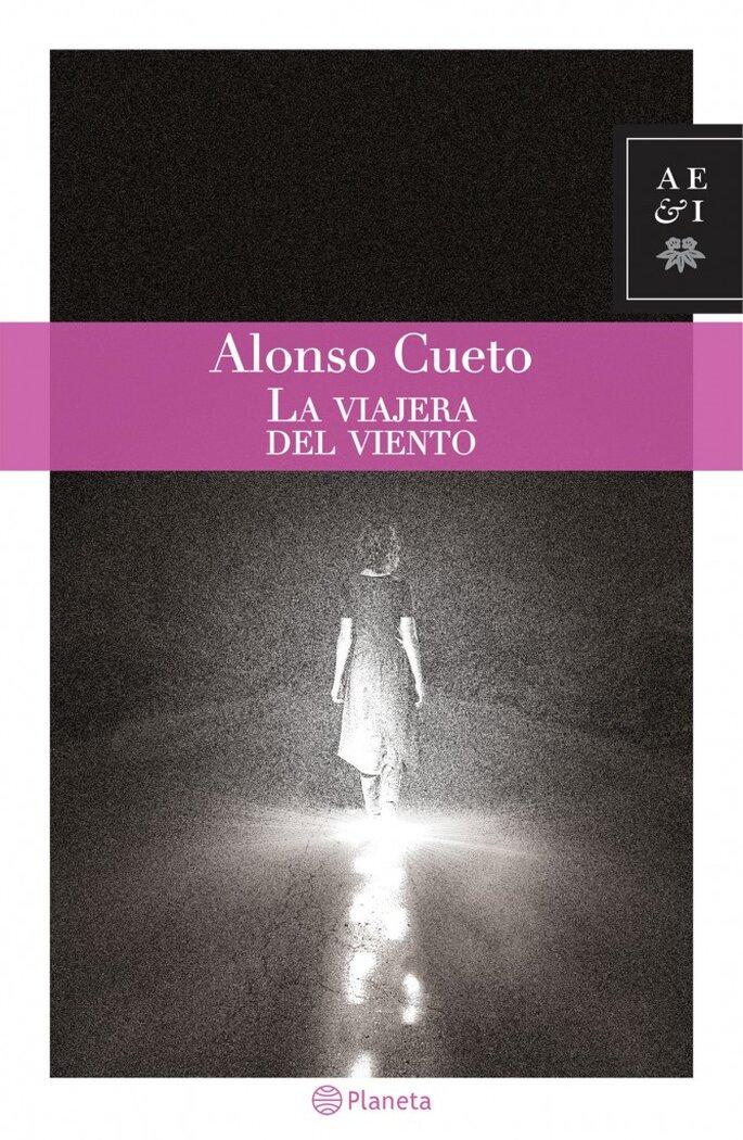 La viajera del viento (Alonso Cueto, 2016)