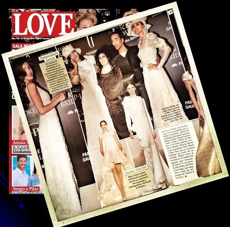 LOVE -  Crearte trabajando en Pasarela Gaudi junto a la diseñadora Inmaculada Garcia y las modelos Malena Costa y Alba Carrillo