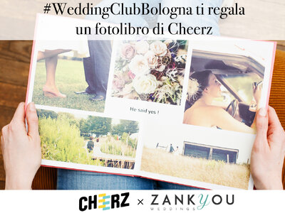 Contest Wedding Club Bologna: Zankyou ti regala un fotolibro di Cheerz!