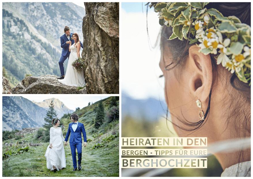 Heiraten in den Bergen: tolle Tipps für Eure Berghochzeit!
