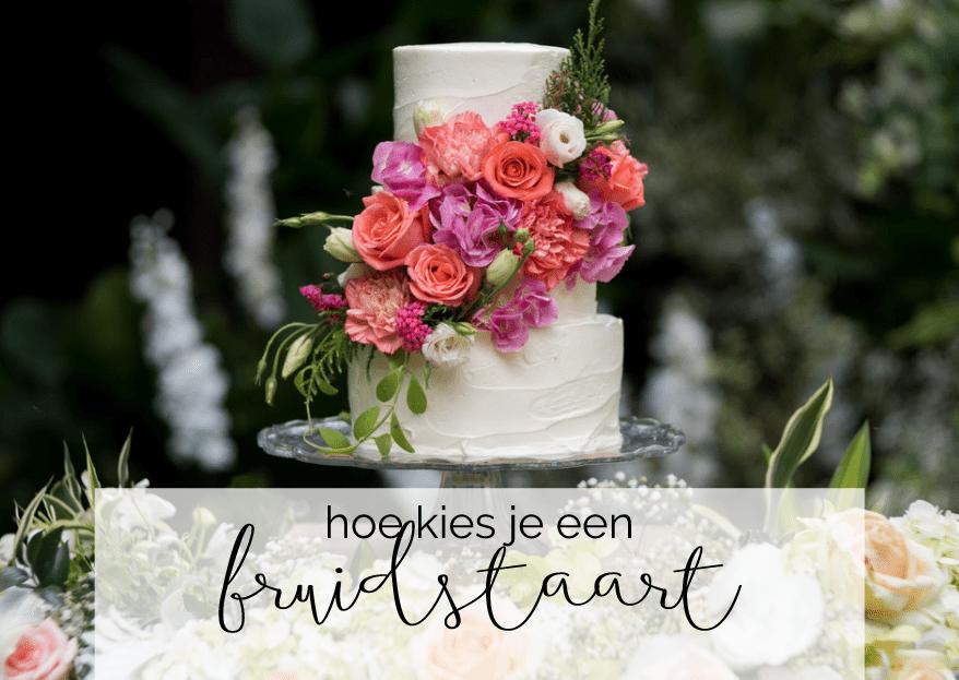 Hoe kies je de perfecte bruidstaart? Wij helpen je!