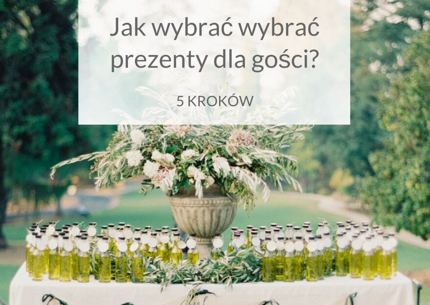 Jak wybrać prezenty dla gości weselnych?