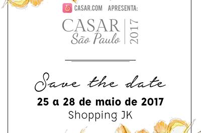 CASAR São Paulo 2017: evento referência do mercado de casamento começa quinta, dia 25!