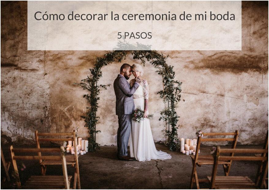 Cómo decorar la ceremonia de tu boda: 5 consejos para hacerlo de forma especial