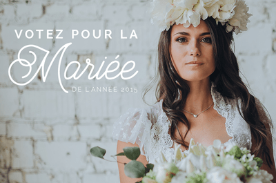 Concours de la mariée de l'année 2015 : votez pour votre préférée!