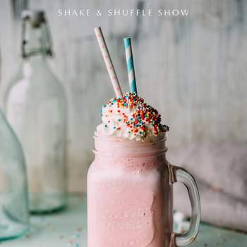 Shake Shuffle Show