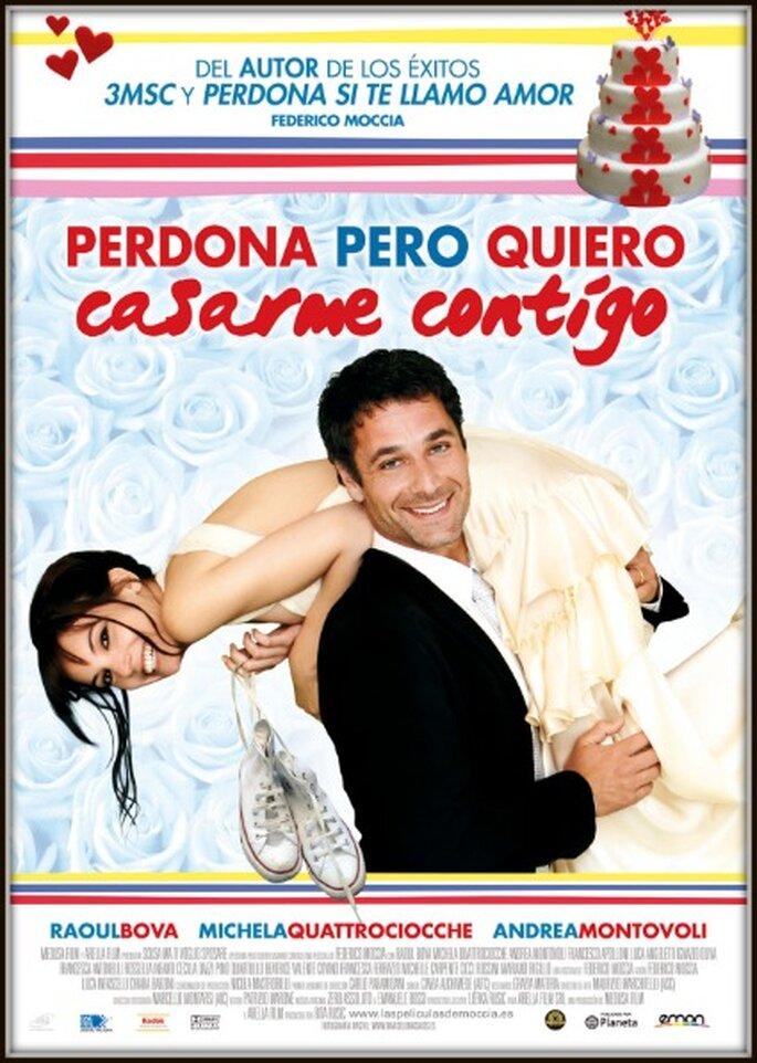 Perdona pero quiero casarme contigo (2011)
