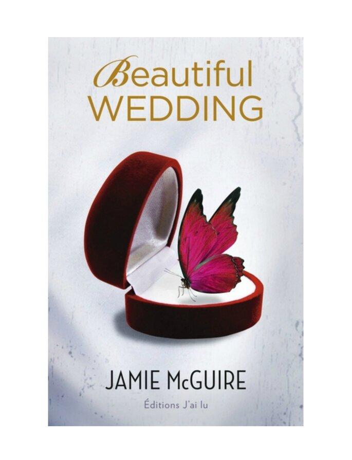 Beautiful, Tome 2.5 : A Beautiful Wedding. Jamie McGuire, J'ai Lu