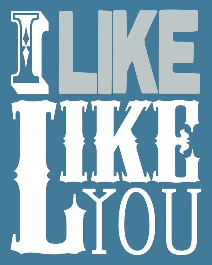 I LIKE Like You 8x10 Fine Art Print in Faded Blue by Etsy seller FerntreeStudio