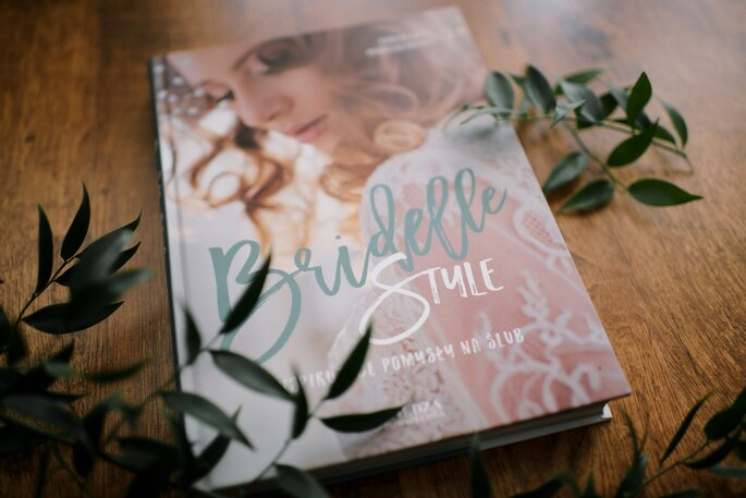 Bridelle Style. Inspirujące pomysły na ślub 2