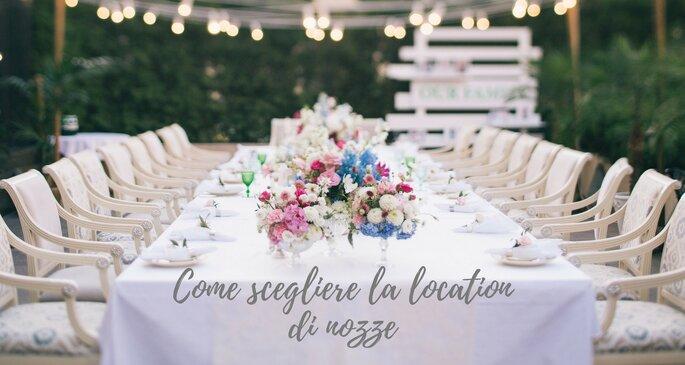 9f84a1d466f6 La location delle nozze è uno degli elementi fondamentali durante  l organizzazione di un matrimonio