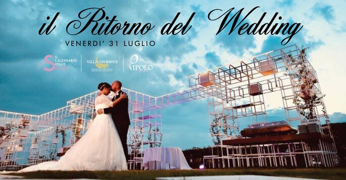 Il Calendario delle Spose 2020 – FASHION WEDDING SHOW I - 31.07.20