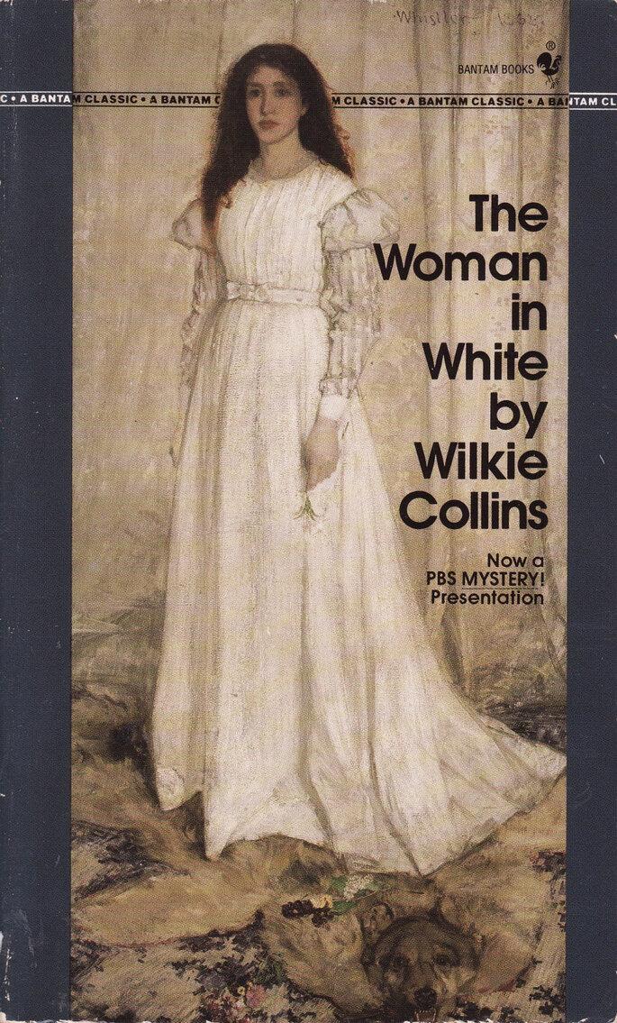 La mujer de blanco, de Wilkie Collins