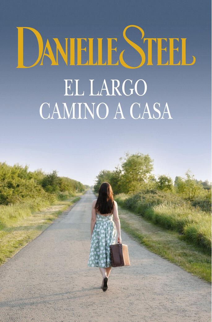 El largo camino a casa, Danielle Steel