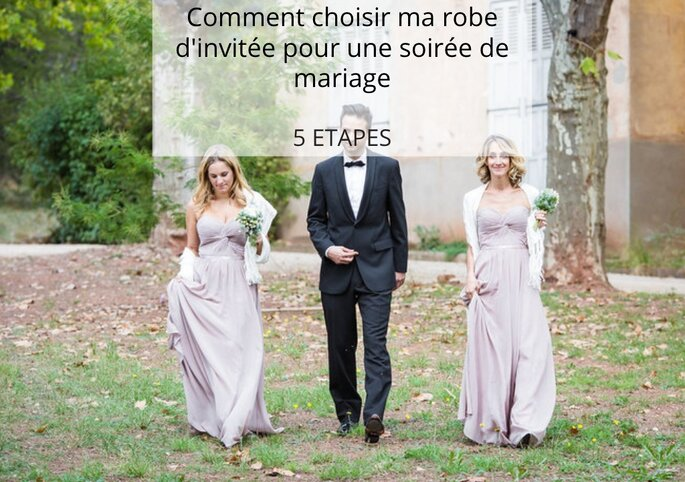 ea5d56d0fda Comment choisir ma robe d invitée pour une soirée de mariage en 5 étapes