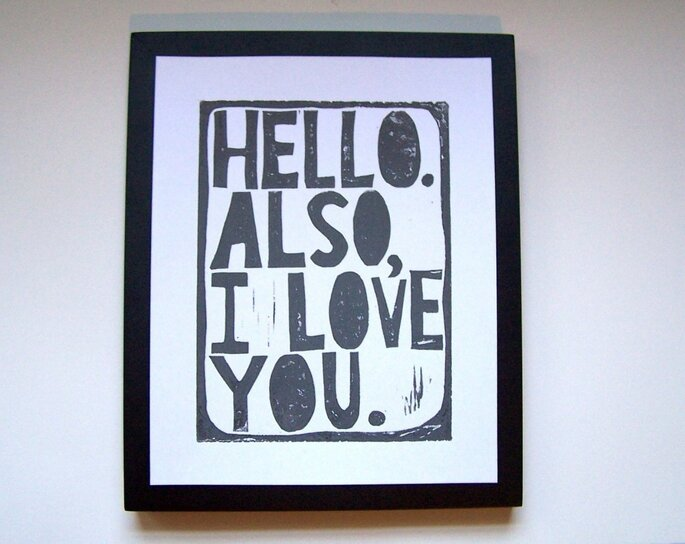 Hello. Also, I love you. 8x10 Medium Grey Linocut Print by Etsy seller thebigharumph