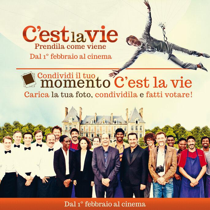 Condividi il tuo momento C'est la vie