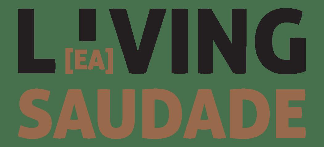 Living Saudade