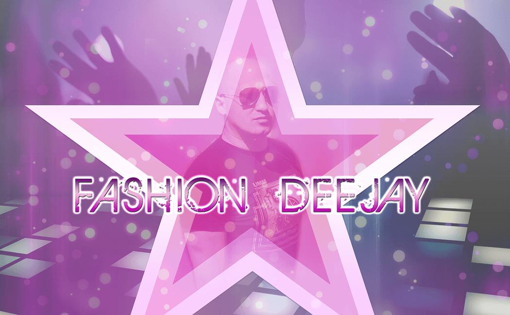 Fashion Deejay