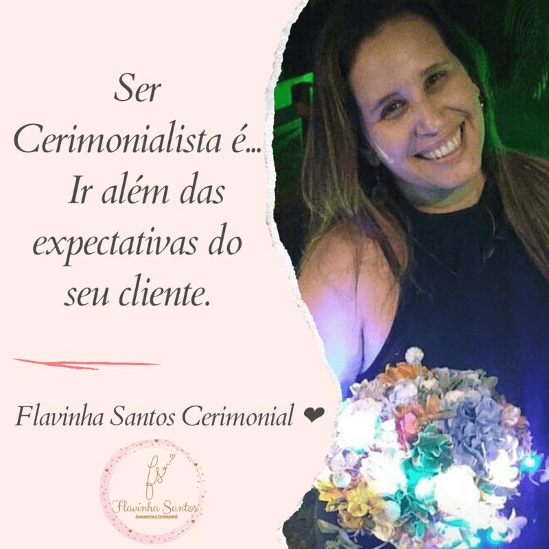 Flavinha Santos Cerimonial ️