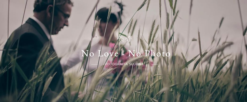 No Love - No Photo