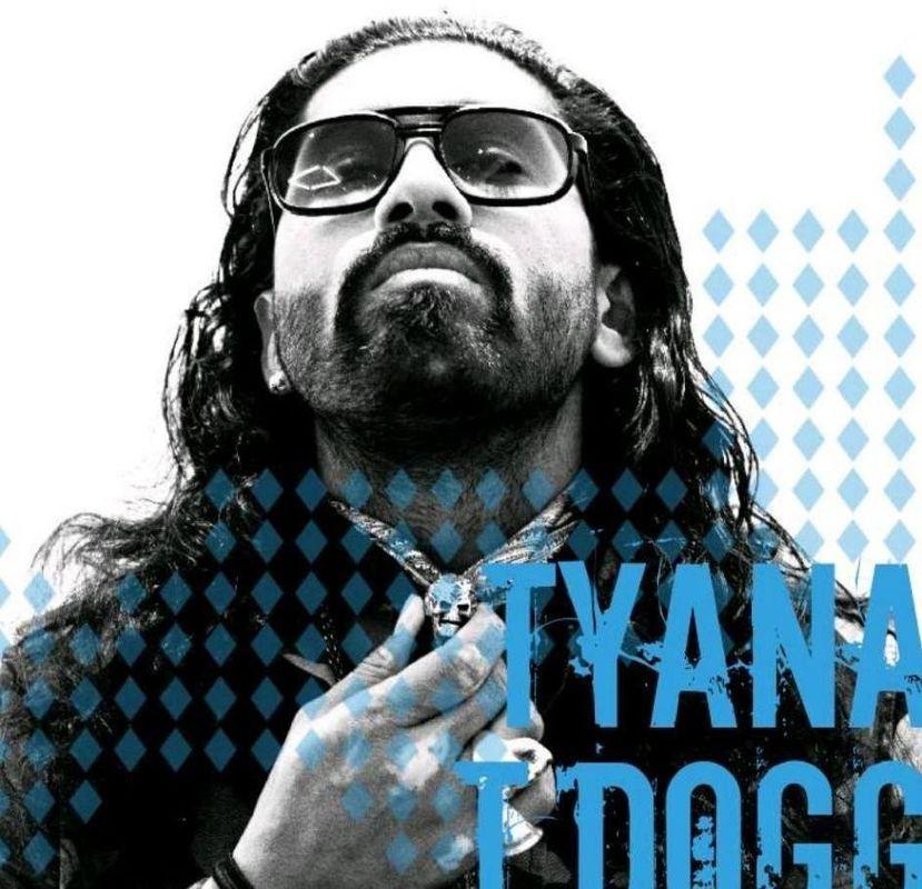 Tyana T-Dogg