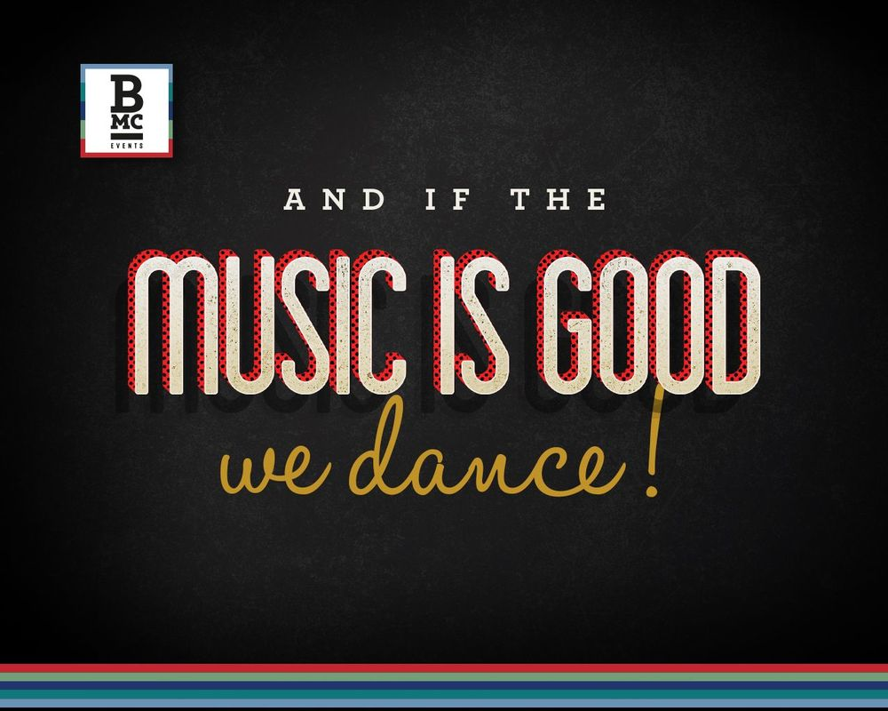 If The Music is Good we dance - BB & DJ