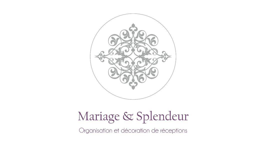 Mariage & Splendeur